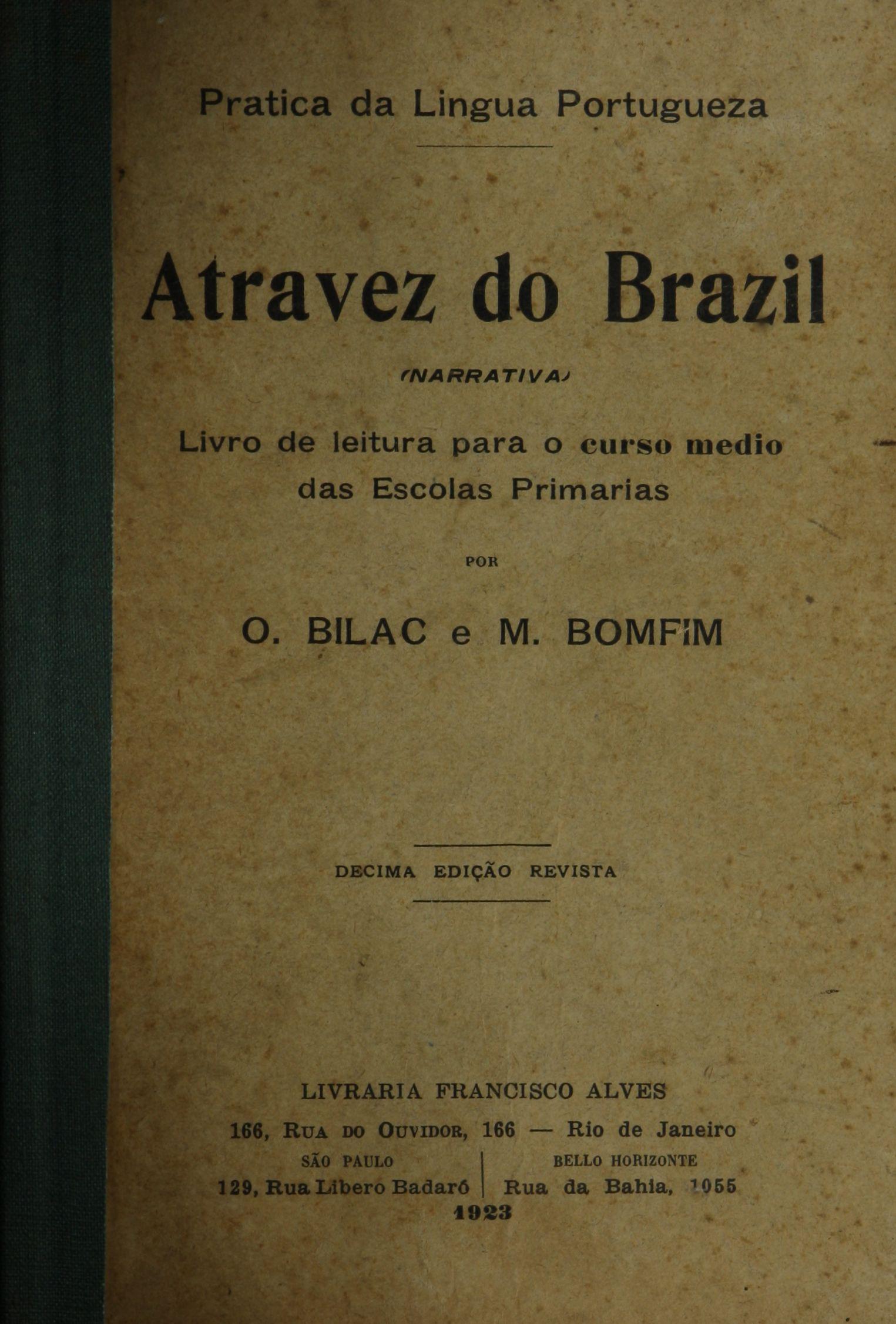 Biblioteca Brasiliana Guita e José Mindlin: Atravez do